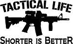 Shorter is BetteR Rifle Sticker
